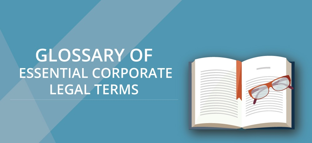 A Glossary Of Essential Corporate Legal Terms-Gaurav Shanker.jpg